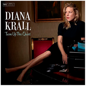 Turn Up The Quiet Diana Krall