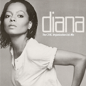Diana: The Original Chic Mix Diana Ross