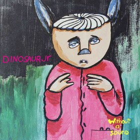 Without A Sound (Deluxe) Dinosaur Jr.