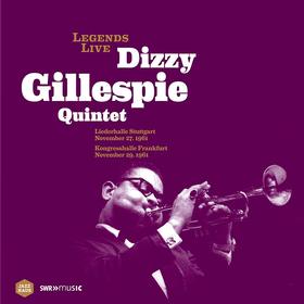 Legends Live: Dizzy Gillespie Quintet Dizzy Gillespie Quintet