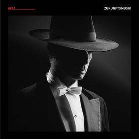 Zukunftsmusik (Limited Edition) Dj Hell