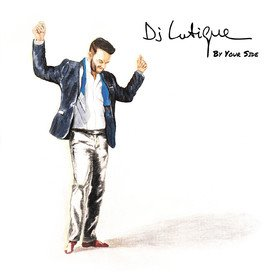 By Your Side DJ Lutique