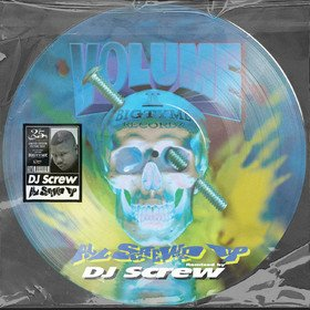 All Screwed Up (Picture Disc) DJ Screw