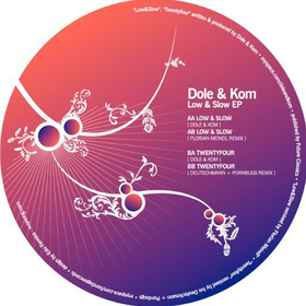 Low and Slow Dole & Kom