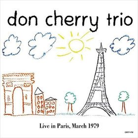 Live In Paris, March 1979 Don Cherry Trio