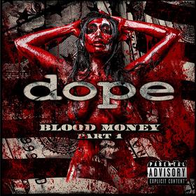 Blood Money Part 1  Dope
