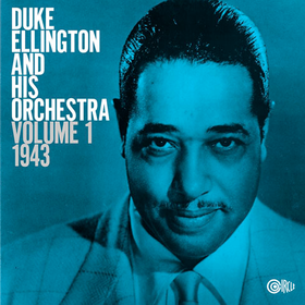 Volume 1: 1943 Duke Ellington