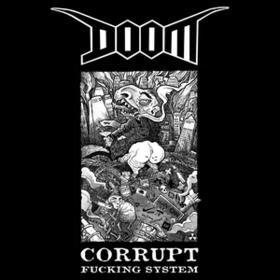 Corrupt Fucking System Doom