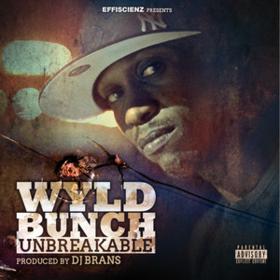 Unbreakable Wyld Bunch