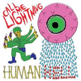 Human Hell Call Me Lightning