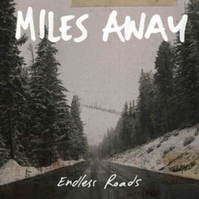 Endless Roads Miles Away