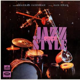 Raga Jazz Style Shankar Jaikishan