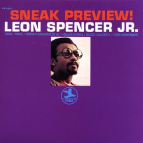 Sneak Preview Leon Spencer