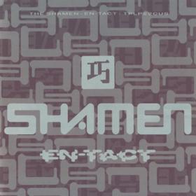 En-tact Shamen