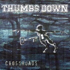 Crossroads Thumbs Down
