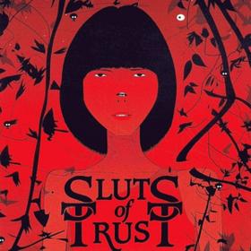 We Are All Sluts Of Trust Sluts Of Trust