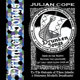 Drunken Songs Julian Cope
