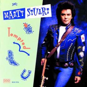 Tempted Marty Stuart