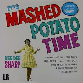 It's Mashed Potato Time Dee Dee Sharp