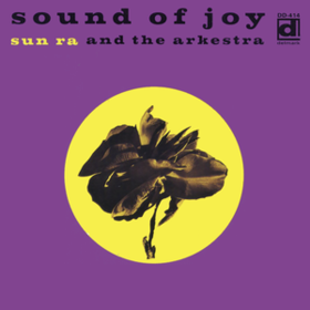 Sound Of Joy Sun Ra