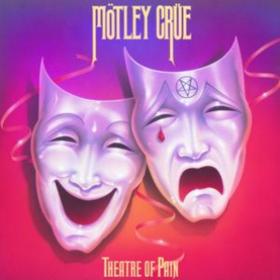 Theatre Of Pain Motley Crue