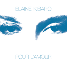 Pour L'amour Elaine Kibaro
