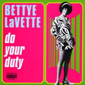 Do Your Duty Bettye Lavette
