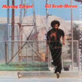 Moving Target Gil Scott-Heron