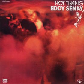 Hot Thang Eddy Senay