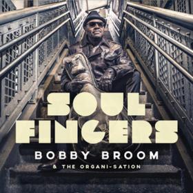 Soul Fingers Bobby Broom