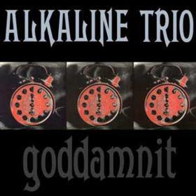 Goddamnit Alkaline Trio