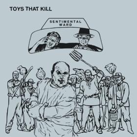 Sentimental Ward Toys That Kill