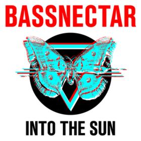 Into The Sun Bassnectar