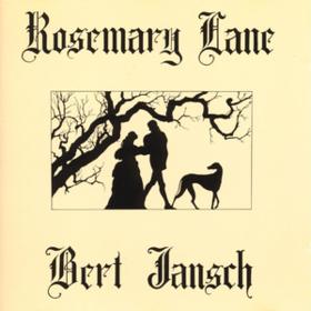 Rosemary Lane Bert Jansch