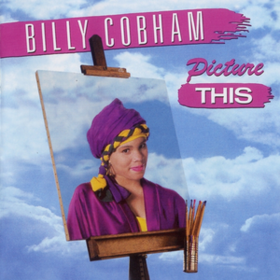 Picture This Billy Cobham