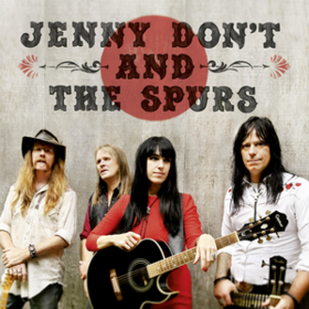 Jenny Don't And The Spurs Jenny Don't And The Spurs