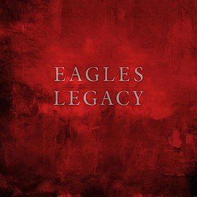 Legacy (Box Set) Eagles