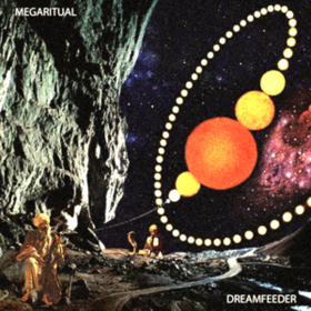 Dreamfeeder Megaritual