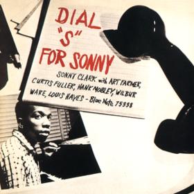 Dial S For Sonny Sonny Clark