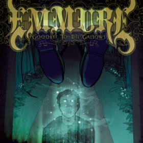 Goodbye To The Gallows Emmure