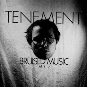 Bruised Music Vol. 2 Tenement