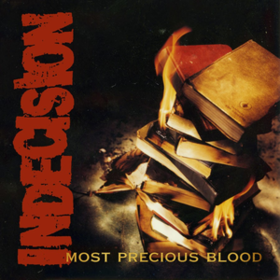 Most Precious Blood Indecision