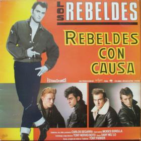 Rebeldes Con Causa Los Rebeldes