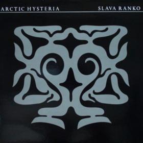 Arctic Hysteria Slava Ranko