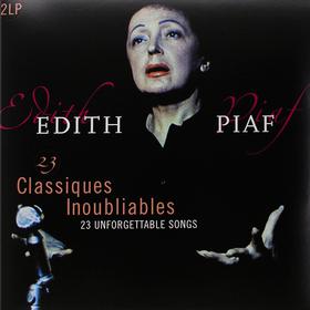23 Classiques Inoubliables (23 Unforgettable Songs) Edith Piaf
