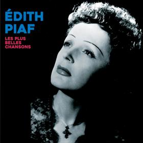 Les Plus Belles Chansons Edith Piaf