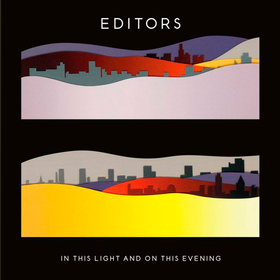 In This Light And On This Evening Editors