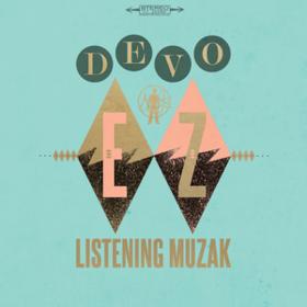 Ez Listening Muzak Devo
