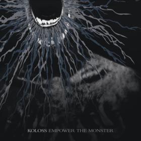 Empower The Monster Koloss