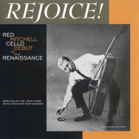 Rejoice! Red Mitchell
